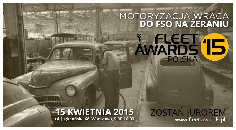 FLEET AWARDS – Strefa Metanu -15 kwietnia 2015, Fabryka Samochodów Osobowych Warszawa -Żerań